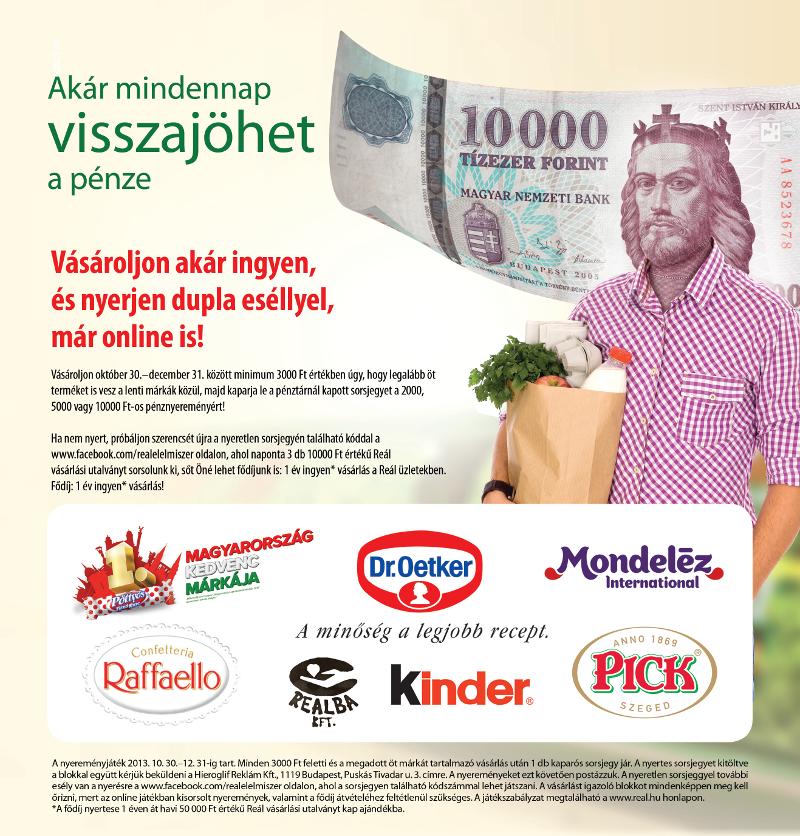 Vásároljon 2013 október 30.-december 31. között minimum 3000Ft értékben  úgy 2c3b484e66